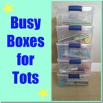 Busy Boxes for Tots