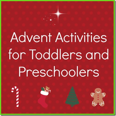 Advent activities for toddlers and preschoolers for Advent crafts for adults