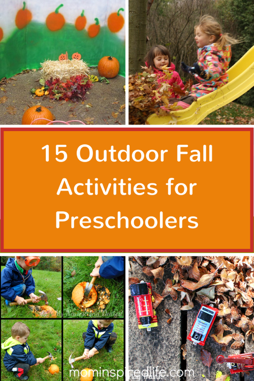 15 Outdoor Fall Activities For Preschoolers And 2000 Cash