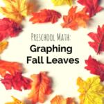 Preschool Math: Graphing Fall Leaves