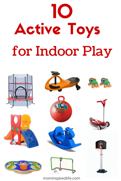Toys For Active Toddlers : Active toys for indoor play