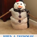 Build a Snowman Indoors