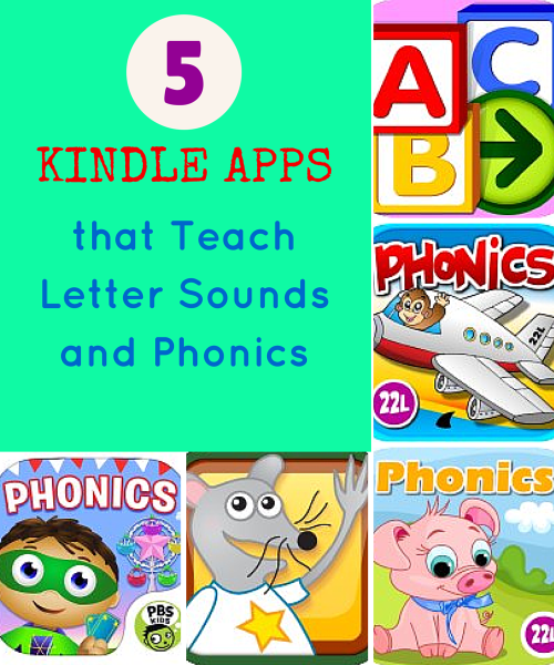 5 Kindle Apps that Teach Letter Sounds and Phonics