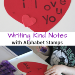 Writing Kind Notes with Alphabet Stamps