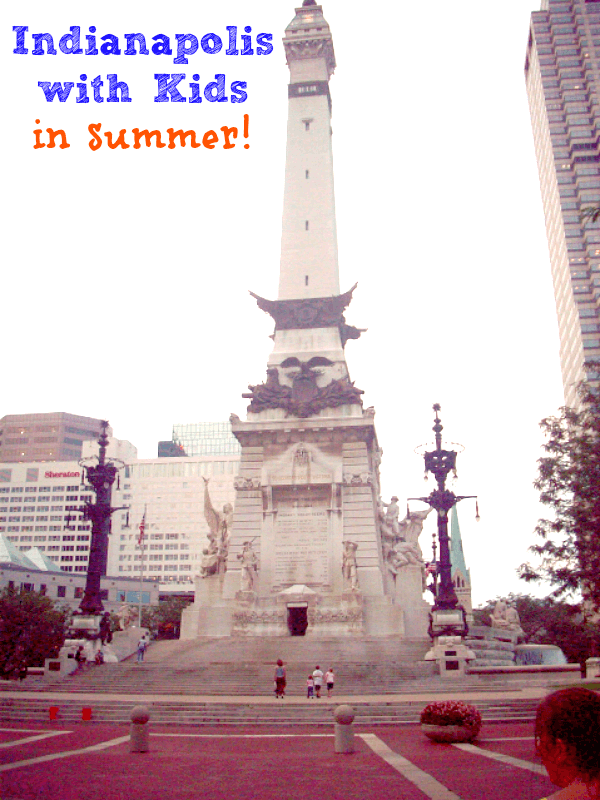 Things to do with Kids in Indianapolis during the summer!