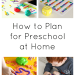 How to Plan for Preschool at Home