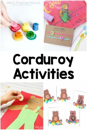 Corduroy book activities for every subject area - literacy, alphabet, math, writing, sensory, movement, crafts and snacks!