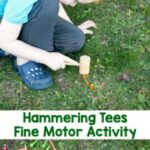 Hammering Tees Fine Motor Activity