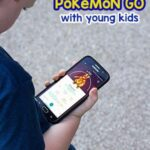 10+ Awesome Tips for Playing Pokémon Go with Kids