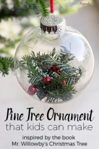 Pine Tree Ornament Inspired by Mr. Willowby's Christmas Tree