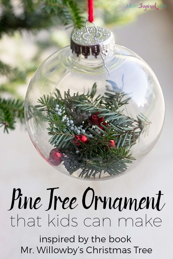 Kid-Made Pine Tree Ornament inspired by Mr. Willowby's Christmas Tree.