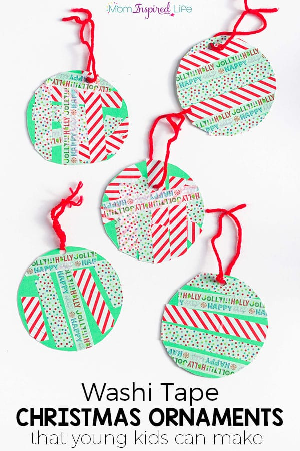 Washi tape Christmas ornaments that young kids can make. Easy Christmas craft idea for preschoolers! Kid-made Christmas gift.