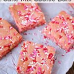 Valentine's Day Dessert: Strawberry Cake Mix Cookie Bars