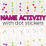 Dot Sticker Name Recognition Activity