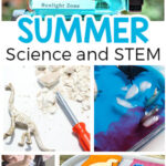 Simple Summer Science Experiments and STEM Activities