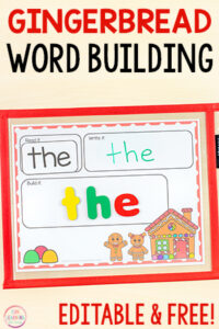 Gingerbread word building activity for literacy centers.