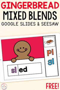 Gingerbread blends reading activity for Google Slides and Seesaw.