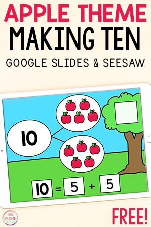 Apple theme making ten math activity for Seesaw and Google Slides.